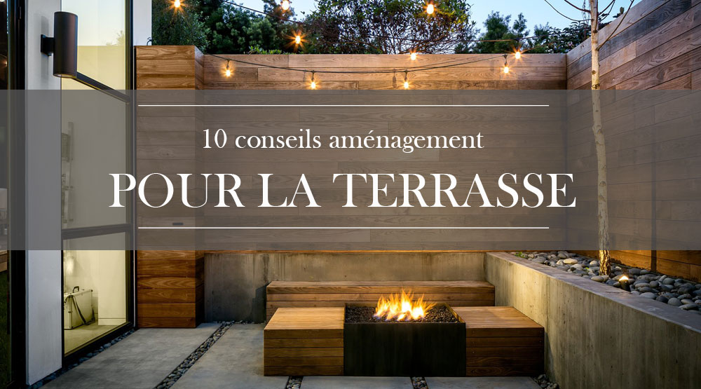 10 Suggestions Decor Pour Amenager La Terrasse En 2018